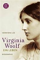 Virginia Woolf: Ein Leben