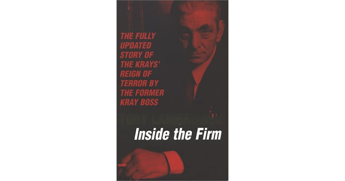 by former Kray boss Tony Lambrianou The Untold Story of the Inside the Firm