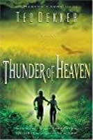 Read Thunder Of Heaven Martyrs Song 3 By Ted Dekker