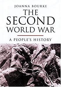 The Second World War: A People's History