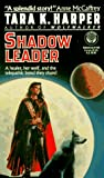 Shadow Leader (Wolfwalker, #2)