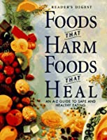 Food That Harm, Foods That Heal