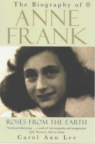 Roses-from-the-earth-the-biography-of-Anne-Frank