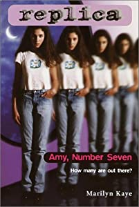 Amy, Number Seven (Replica, #1)