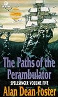 The Paths of the Perambulator (Spellsinger, #5)