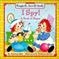 Raggedy Ann & Andy: I Spy! A Book of Shapes