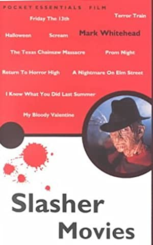 [Ebook] ➩ Slasher Movies (Pocket Essentials) ➯ Mark Whitehead – Plummovies.info