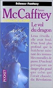 Le Vol du dragon (La Ballade de Pern, #1)