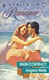 Rash Contract (Harlequin Romance, No 3054)