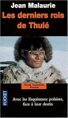 Les derniers rois de Thulé by Jean Malaurie