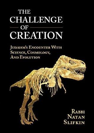 [Ebook] The Challenge of Creation  By Natan Slifkin – Plummovies.info