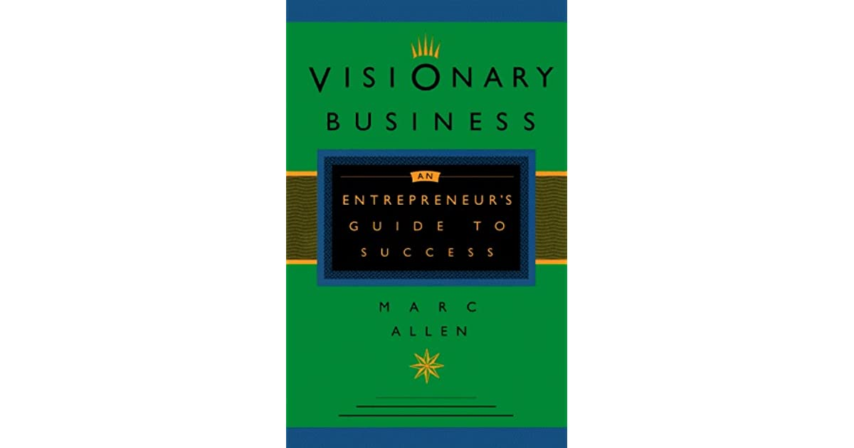 Visionary Business Marc Allen Download