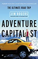 Adventure Capitalist: The Ultimate Roadtrip