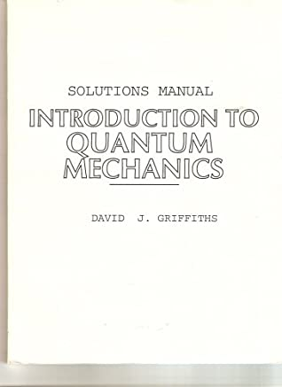 Solutions Manual For Introduction To Quantum Mechanics by