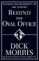 Behind the Oval Office: Winning the Presidency in the Nineties