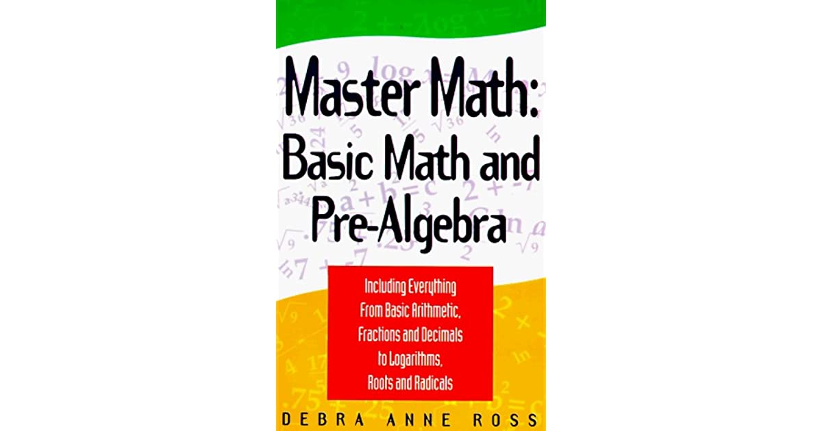 Master Math: Basic Math And Pre Algebra by Debra Anne Ross
