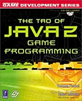 The Tao of Java 2 Game Programming [With CD]