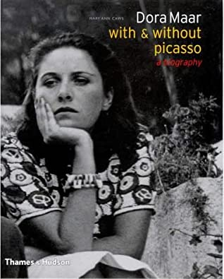 Dora Maar, With And Without Picasso: A Biography