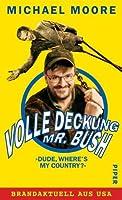 Volle Deckung, Mr. Bush
