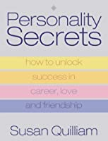 What Makes People Tick?: The Ultimate Guide to Personality Types