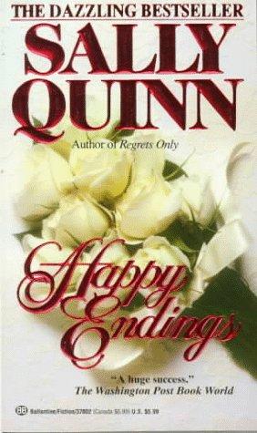 Happy Endings by Sally Quinn