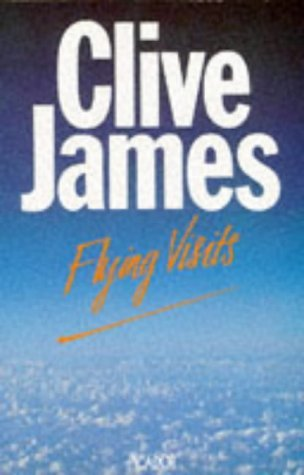 Flying Visits: Postcards From The Observer 1976-83 (Picador Books)