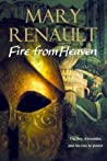 Fire From Heaven by Mary Renault