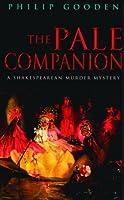 The Pale Companion (Shakespearean Murder, #3)