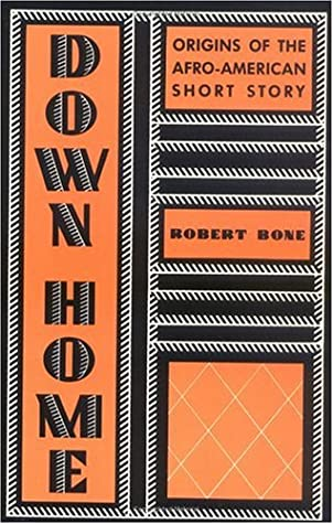 Down Home: a History of Afro-American Short Fiction from Its Beginings to the End of the Harlem Renaissance: Origins of the Afro-American Short Story (Morningside Book)