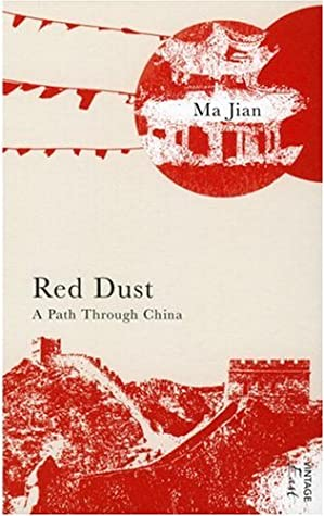 Red Dust A Path Through China