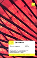 Teach Yourself Japanese Complete Course Package (Book + CD pack)