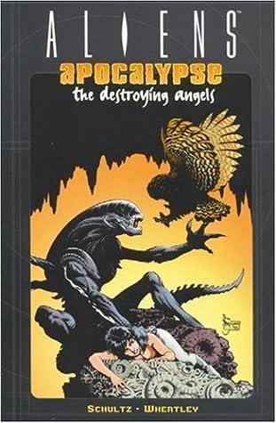 Aliens: Apocalypse - The Destroying Angels