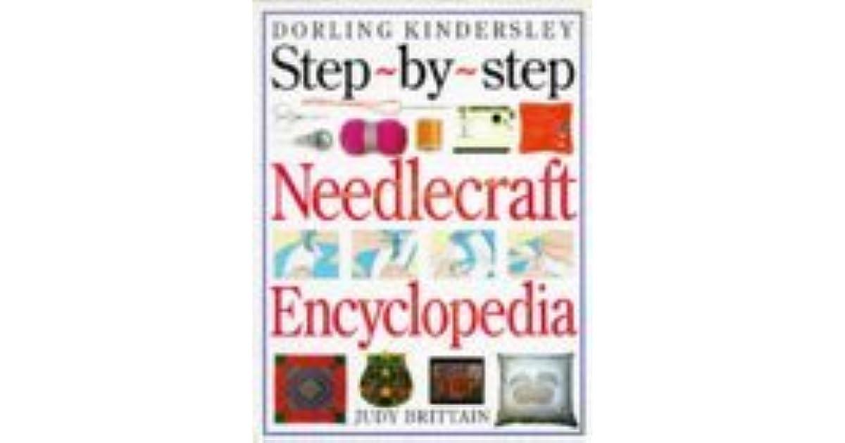 Step-by-step Needlecraft Encyclopedia