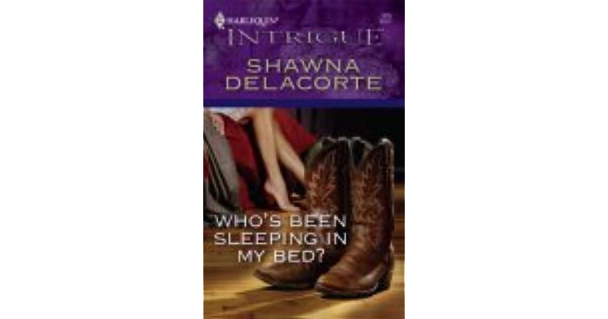 who s been sleeping in my bed delacorte shawna