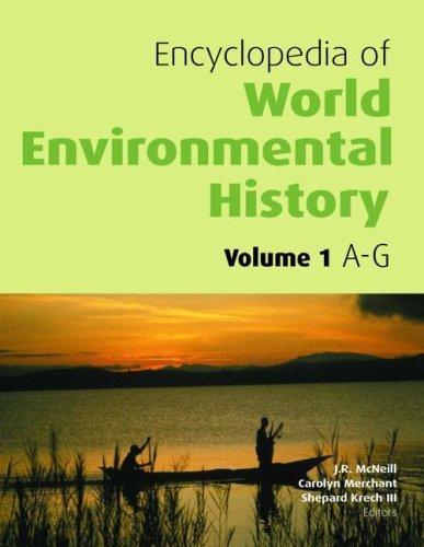 Encyclopedia-of-World-Environmental-History-Vol-1-3