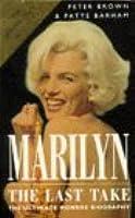 Marilyn: The Last Take