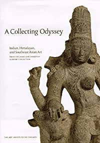 A Collecting Odyssey: The Alsdorf Collection of Indian and East Asian Art
