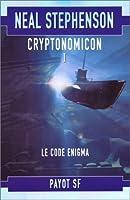 Le Code Enigma (Cryptonomicon, #1)