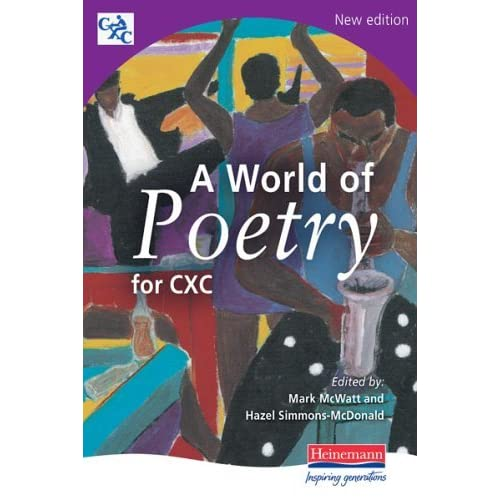 world of poetry for cxc A world of poetry csec [caribbean examinations council] on amazoncom  free shipping on qualifying offers compiled with the approval of the  caribbean.