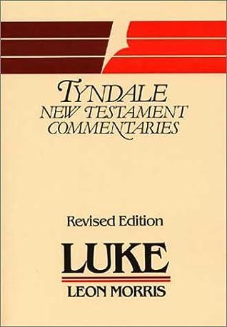 Luke by Leon L. Morris