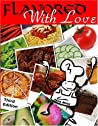 Flavored with Love: Mary Lou's Family and Friends Can Cook