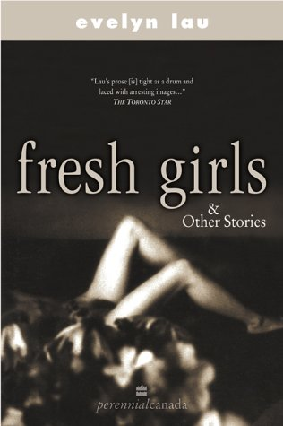 Fresh Girls and Other Stories
