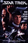 Who Killed Captain Kirk? (Star Trek Classics #5)