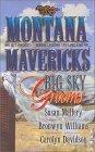 Big Sky Grooms  (Montana Mavericks: Historicals 0.5)