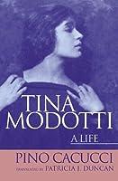Tina Modotti: A Life