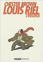 Louis Riel: L'insurgé