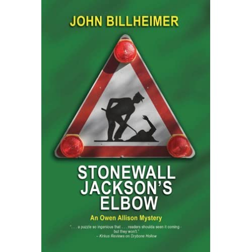 Stonewall Jackson Quotes: Stonewall Jackson's Elbow: An Owen Allison Mystery By John