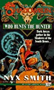 Shadowrun 16: Who Hunts the Hunter?