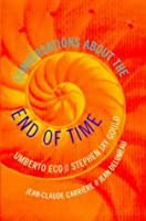 Conversations about the End of Time