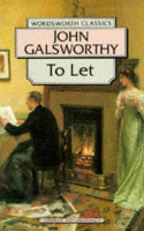 To Let (The Forsyte Chronicles, #3)